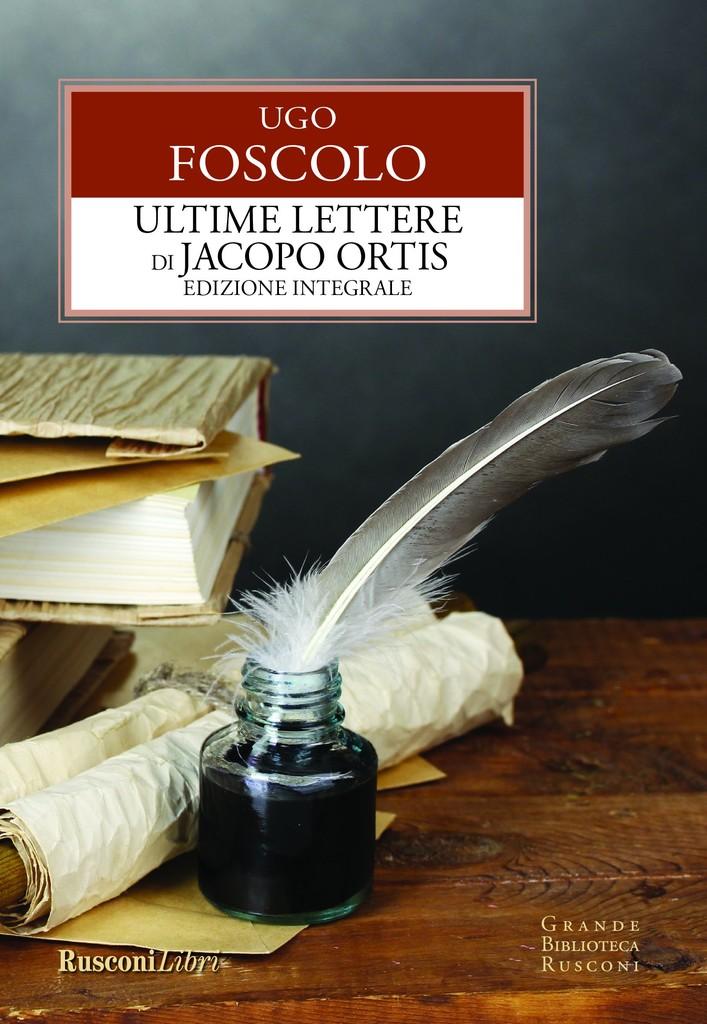 Ultime lettere di Jacopo Ortis < Classici dell'Ottocento